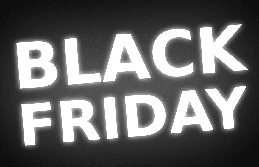 Image of black sign with white text that say black friday for black friday 2017 guide