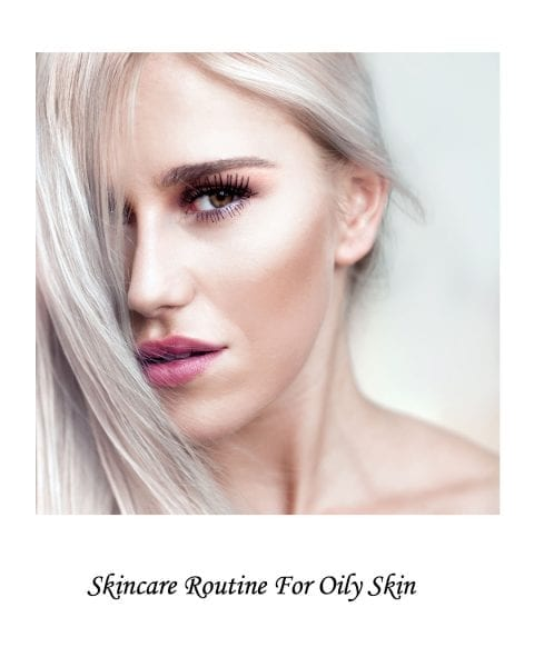 Image of woman with glowing skin for skincare routine for oily skin post