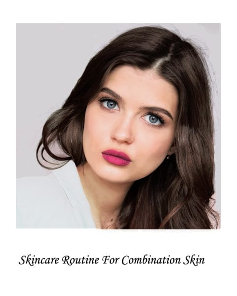 Image of model with combination skin for skincare routine for combination skin post